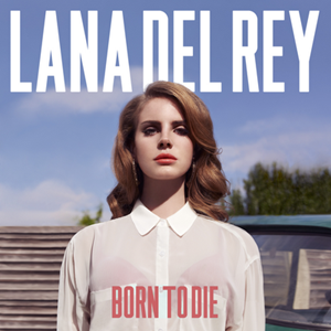 Picture of Lana Del Rey ‎– Born To Die