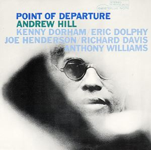 Изображение Andrew Hill ‎– Point Of Departure