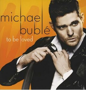 Picture of Michael Bublé ‎– To Be Loved