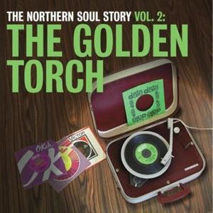 Изображение The Northern Soul Story Vol. 2: The Golden Torch