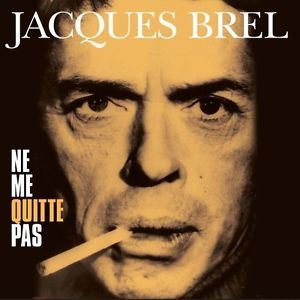 Picture of Jacques Brel - Ne Me Quitte Pas