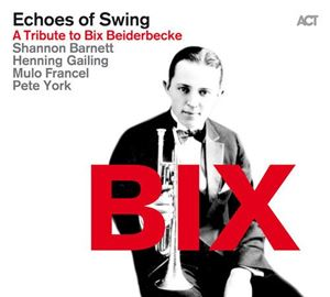 Picture of  Echoes Of Swing ‎– Bix: A Tribute to Bix Beiderbecke