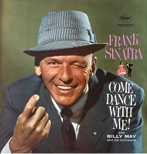 Изображение Frank Sinatra With Billy May And His Orchestra ‎– Come Dance With Me!