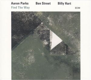 Picture of  Aaron Parks / Ben Street / Billy Hart ‎– Find The Way
