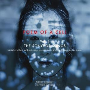 Изображение Stefan Winter  Poem of a Cell Vol. 1 : Song of Songs