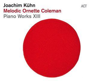 Изображение Joachim Kühn - Melodic Ornette Coleman