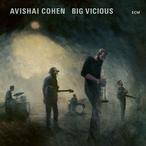 Picture of Avishai Cohen, Big Vicious ‎– Big Vicious