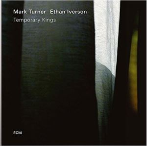 Picture of Mark Turner / Ethan Iverson ‎– Temporary Kings