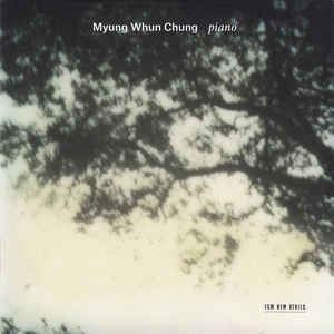 Picture of Myung Whun Chung  ‎– Piano