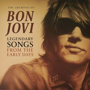 Изображение Bon Jovi ‎– Legendary Songs From The Early Days