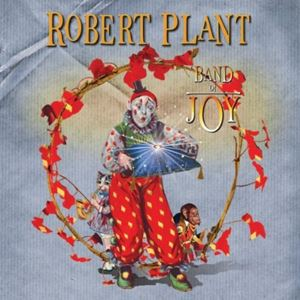 Изображение Robert Plant ‎– Band Of Joy