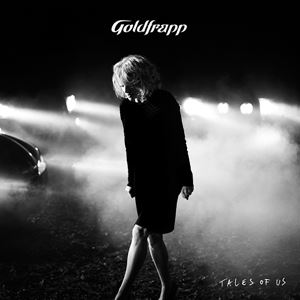 Изображение Goldfrapp – Tales Of Us