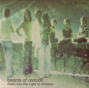 Изображение Boards Of Canada – Music Has The Right To Children