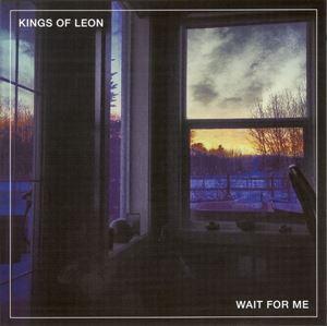 Изображение     Kings Of Leon – Wait For Me