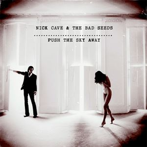 Изображение Nick Cave & The Bad Seeds – Push The Sky Away