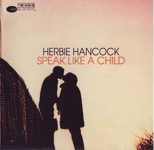 Изображение Herbie Hancock – Speak Like A Child
