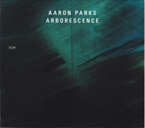 Изображение  Aaron Parks – Arborescence