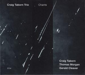 Изображение   Craig Taborn Trio – Chants