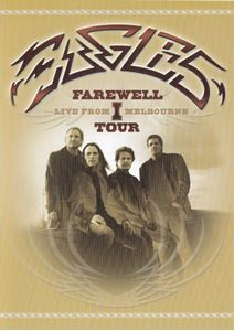 Изображение  Eagles – Farewell 1 Tour - Live From Melbourne