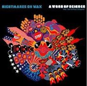 Изображение Nightmares On Wax – A Word Of Science (The 1st & Final Chapter)