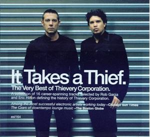 Изображение  Thievery Corporation – It Takes A Thief
