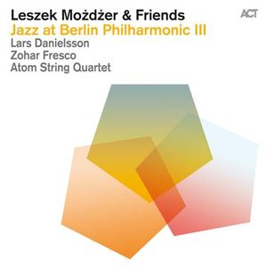 Изображение ACT Family - Special Projects - Jazz at Berlin Philharmonic III