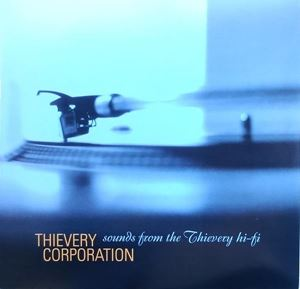 Изображение  Thievery Corporation – Sounds From The Thievery Hi-Fi