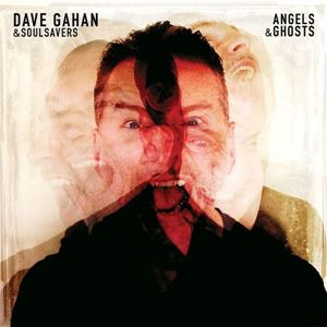 Picture of  Dave Gahan & Soulsavers – Angels & Ghosts