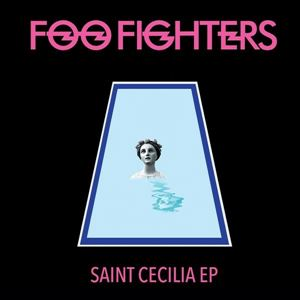 Picture of  Foo Fighters – Saint Cecilia EP