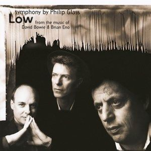 "Изображение  Philip Glass From The Music Of David Bowie & Brian Eno ‎– ""Low"" Symphony"