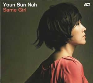 Изображение  Youn Sun Nah – Same Girl