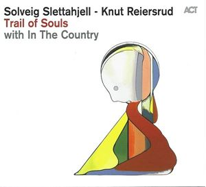 Изображение  Solveig Slettahjell - Knut Reiersrud With In The Country – Trail Of Souls
