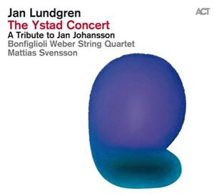 Изображение  Jan Lundgren – The Ystad Concert (A Tribute To Jan Johansson)