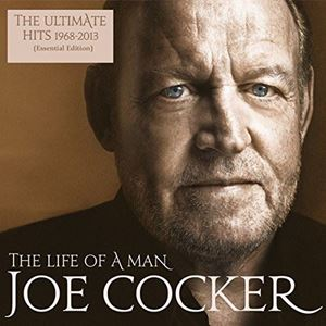 Picture of  Joe Cocker – The Life Of A Man - The Ultimate Hits 1968-2013