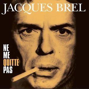 Изображение Jacques Brel - Ne Me Quitte Pas