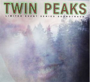 Изображение   More Images  Various – Twin Peaks (Limited Event Series Soundtrack)