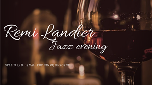 Picture of Remi Landier Jazz Evening - spalio 22 d.!