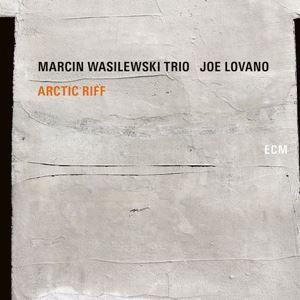 Изображение Marcin Wasilewski Trio, Joe Lovano – Arctic Riff